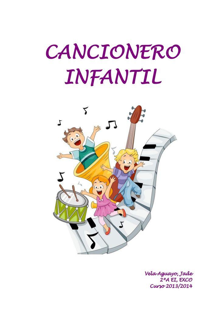 Cancionero infantil Escuela Bibichu by Ainoachavero31 via slideshare