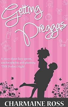 Getting Preggas by Charmaine Ross