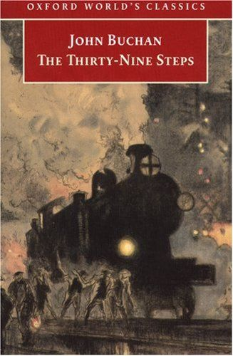 The Thirty Nine Steps, John Buchan, 1915