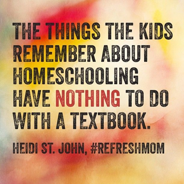 LOVE this quote from @Heidi St. John about #homeschool via #refreshmom