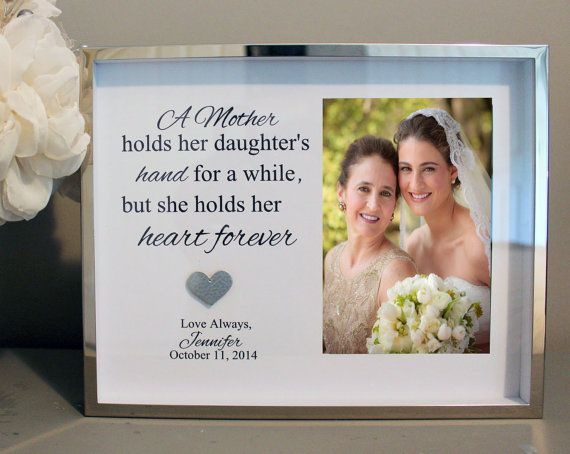 Mother Of The Bride Frame S Day Daughter Unique Gifts Pinterest And