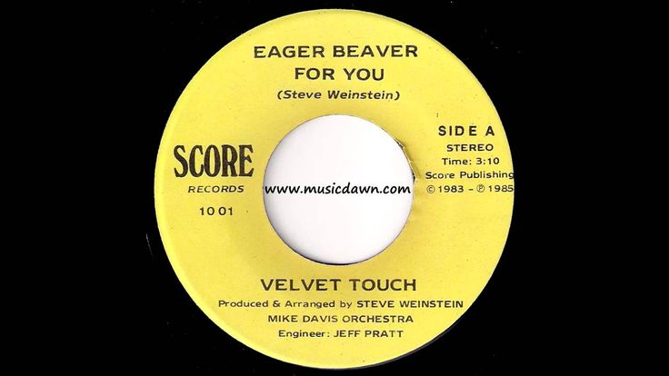 Velvet Touch Eager Beaver For You Score 1985 Obscure Modern Soul 45 Soul Funk Music Radio Obscure