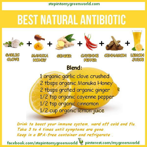 ☛ MY BEST NATURAL ANTIBIOTIC RECIPE:  It comes from an ancient recipe created by grandmother many years ago.    This DIY is armed with: Cayenne pepper, Manuka Honey, organic Garlic, organic Ginger root, Cinnamon and organic lemon juice.  FOR ALL THE DETAILS:  http://www.stepintomygreenworld.com/greenliving/health/best-natural-antibiotic/