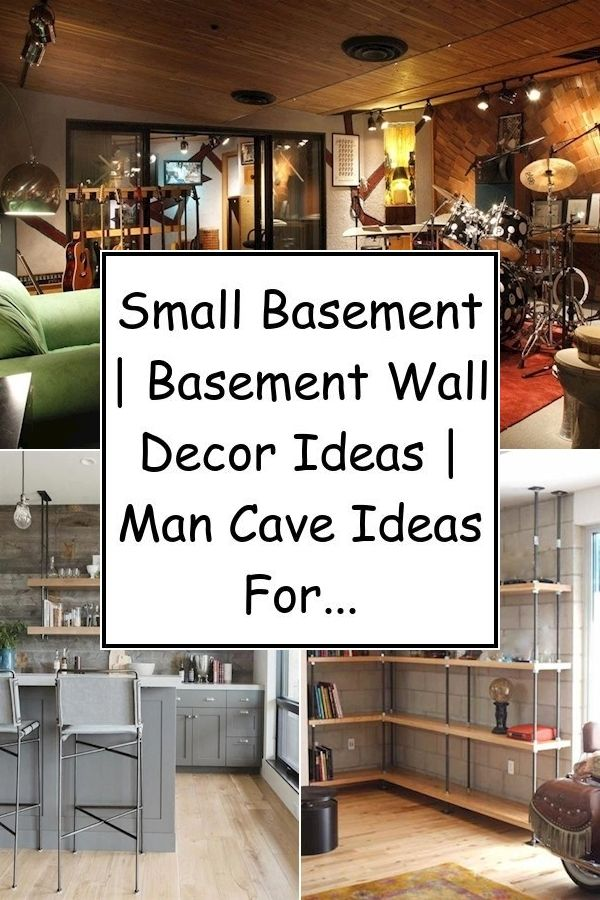 Small Basement Basement Wall Decor Ideas Man Cave Ideas For Basement Basement Decor Basement Apartment Decor Small Basement Apartments