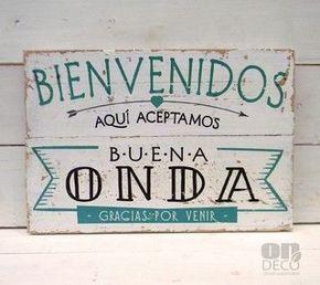 Letreros vintage   BIENVENIDOS - ACEPTAMOS BUENA ONDA - comprar online: