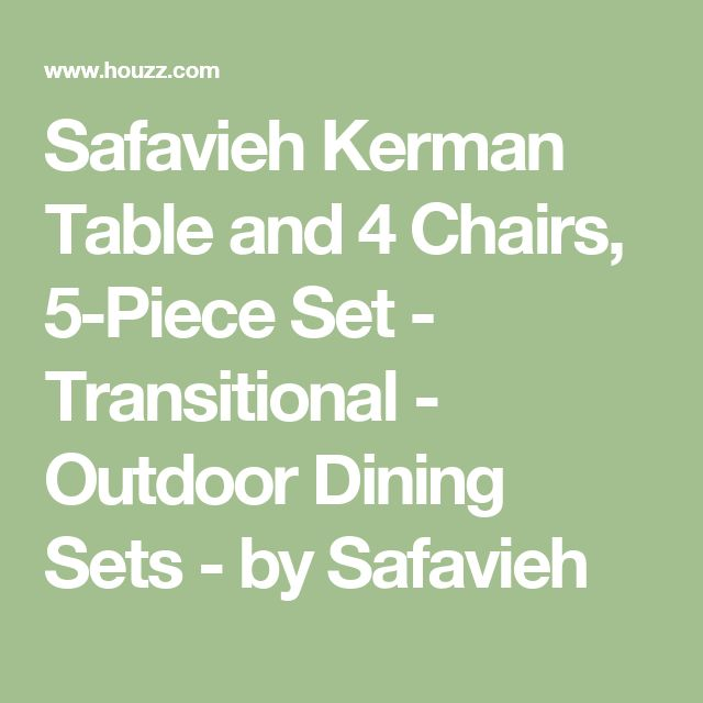 Safavieh Kerman Table and 4 Chairs, 5-Piece Set - Transitional - Outdoor Dining Sets - by Safavieh