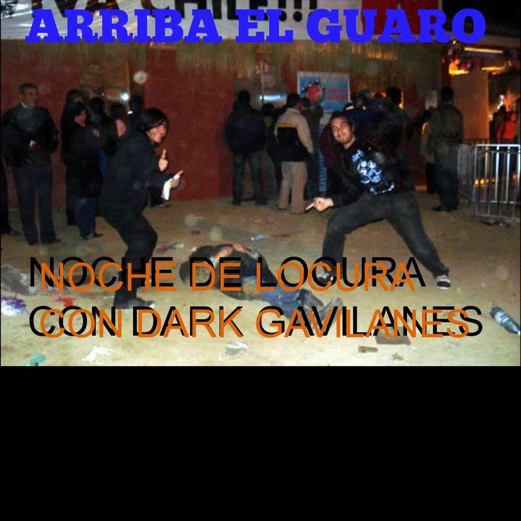 Noche de Locura-Dark Gavilanes