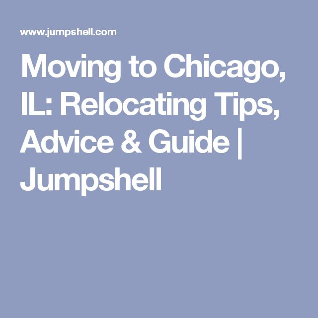 Moving to Chicago, IL: Relocating Tips, Advice & Guide | Jumpshell