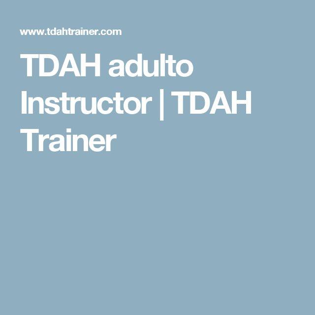 TDAH adulto Instructor | TDAH Trainer