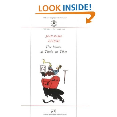 Une lecture de tintin au tibet (2e ed): Jean-Marie Floch: