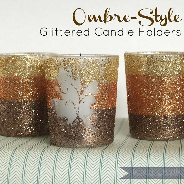 Becoming Martha: Ombre-Style Glittered Candle Holders
