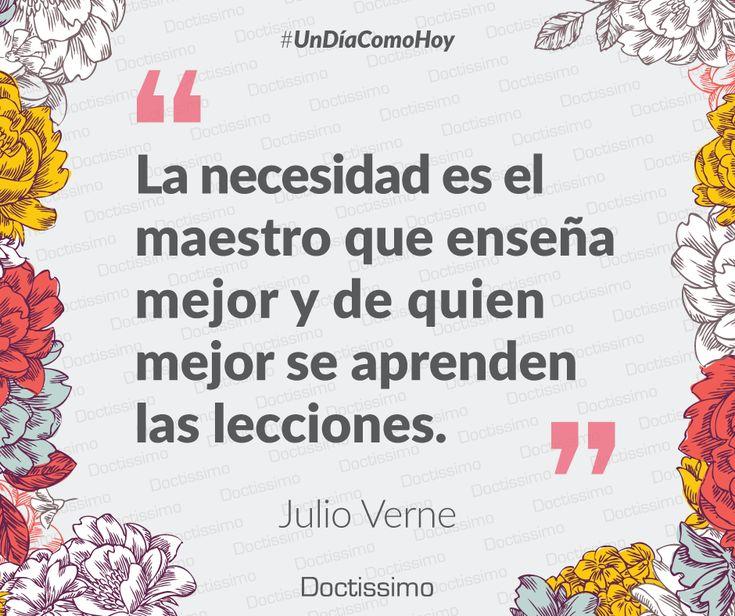 #UnDíaComoHoy nace el escritor, poeta y dramaturgo francés célebre por sus novelas de aventuras y por su profunda influencia en el género literario de la ciencia ficción, Julio Verne. #frases #frasesmotivadoras #frasesdelavida