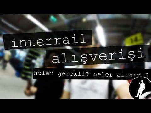 INTERRAIL HAZIRLIĞI / Alışveriş / Vlog / Gerekenler - YouTube