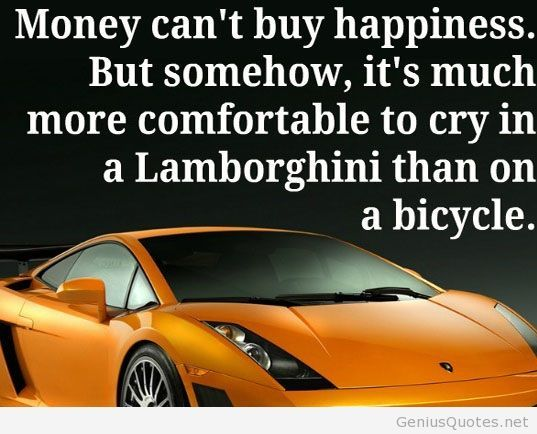 money can't but happiness but