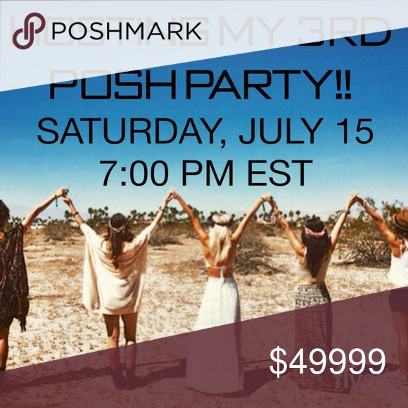 ☀️HOSTING 3RD PARTY, SATURDAY JULY 15 @ 7:00 EST☀️ Please join me on Saturday July 15th @ 7:00 PM Eastern, as I host my 3rd posh party!!! I'm so excited and can't wait to look through all of your beautiful closets in search of the perfect host picks !  Please help me spread the word and tag me in your listings for potential host picks!  Theme will be announced at a later date .  Thank you all so much💕💕💕 Other