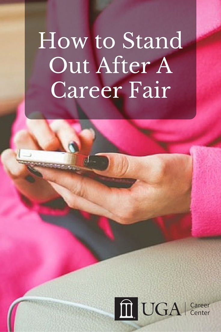 Learn How to Stand Out After A Career Fair! Blog post by Deborah Choi, UGA Career Center Graduate Assistant
