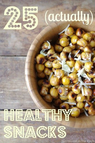 25 (actually) Healthy Snacks List! via Nutritionist in the Kitch