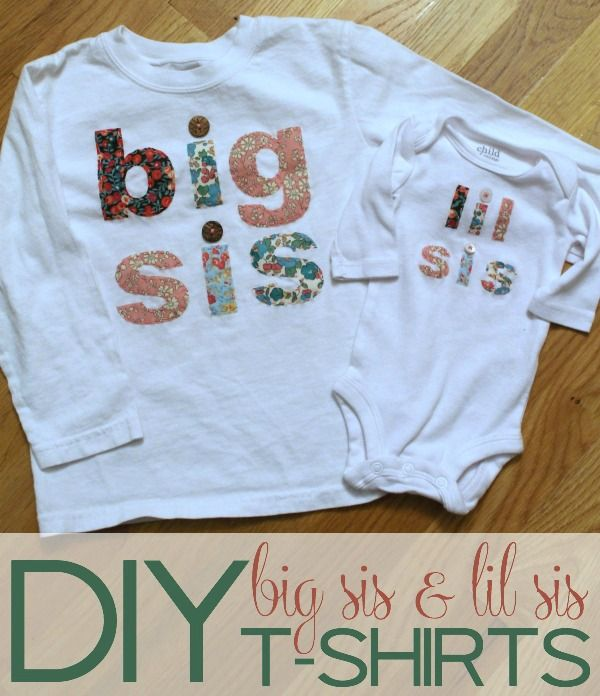 I'm making these for when big sister meets baby sister. Can't wait to see my girls in them!!  DIY Big Sis and Lil Sis T-shirts | TheTurquoiseHome.com