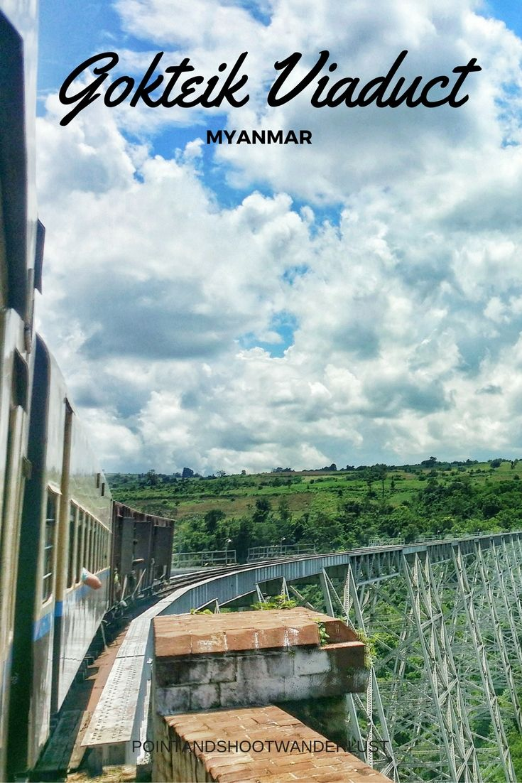 Crossing the famous Gokteik Viaduct in Myanmar by taking the train from Pyin Oo Lwin to Hsipaw | Burma | Train Travel | Point and shoot + Wanderlust