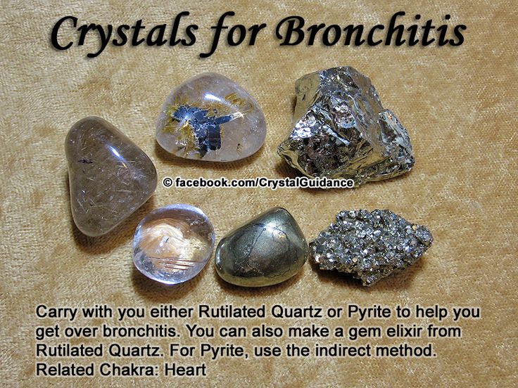 Crystal Guidance: Crystal Tips and Prescriptions - Bronchitis. Top Recommended Crystals: Rutilated Quartz or Pyrite.  Additional Crystal Recommendations: Pyrolusite or Amber.  Bronchitis is associated with the Heart chakra. You can also make a gem elixir from Rutilated Quartz. For Pyrite gem elixirs must be made from the indirect method.