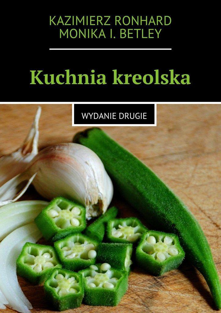 Kuchnia kreolska - Ebook (Książka EPUB) do pobrania w formacie EPUB