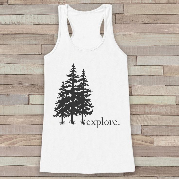Explore - Trees Tank - White Camping Top - Adventure Tank Top - Wilderness Tank Top - Womens Shirt - Outdoors Outfit - Hiking Shirt