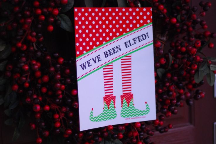 "Free Printable: ""We've Been Elfed"" Door Signs and Instructions - Anders Ruff Custom Designs, LLC"