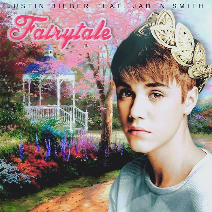 Fairytale by Justin Bieber ft. Jaden Smith