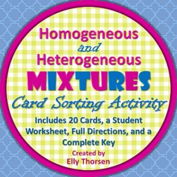 This activity has students sort examples of mixtures into groups of homogeneous and heterogeneous mixtures.  Kinesthetic learners, SPED students, and ELL students especially benefit from this sorting activity because they physically group the mixture examples, which have both words and pictures.
