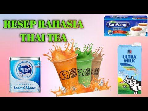 Rahasia Resep Thai Tea Bahan Sederhana Rasa Istimewa Youtube Thai Tea Tea Tea Cakes