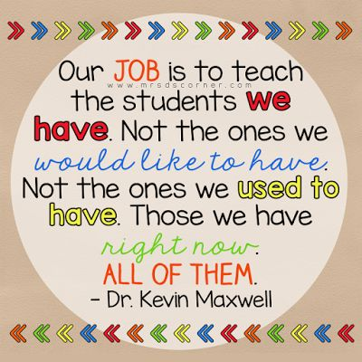 Mrs D's Corner: 20 Relatable and Inspirational Quotes for Teachers