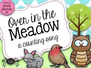 Over in the Meadow {a counting song}