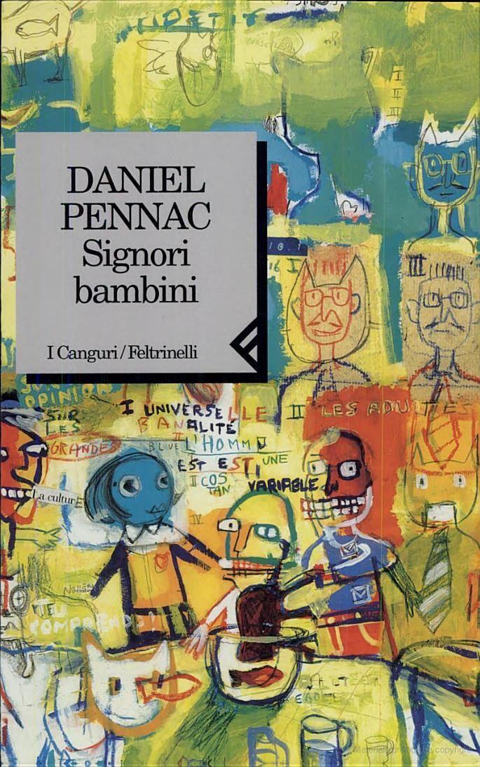 """Signori Bambini""  (Messieurs Les Enfants)  Daniel Pennac"