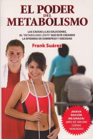 [DESCARGAR^Libros^] El Poder del Metabolismo by [Frank..