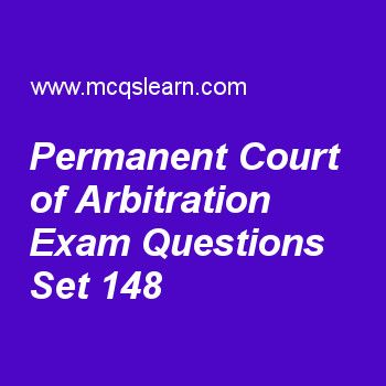 Practice test on permanent court of arbitration, general knowledge quiz 148 online. Practice GK exam's questions and answers to learn permanent court of arbitration test with answers. Practice online quiz to test knowledge on permanent court of arbitration, uranus facts, ernest rutherford, pacific ocean map, australia continent worksheets. Free permanent court of arbitration test has multiple choice questions as judges of permanent court of arbitration are known as its, answers key with...