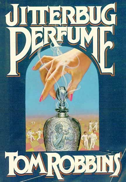 tom robbins | ... People Book Club: Jitterbug Perfume by Tom Robbins | Free People Blog