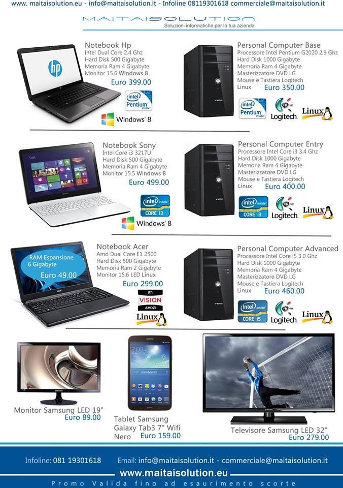 Imperdibili offerte #pc #notebook #tablet #tv #monitor Fino ad esaurimento scorte!!! www.maitaisolution.eu
