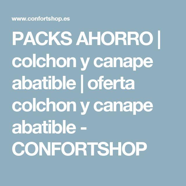 PACKS AHORRO | colchon y canape abatible | oferta colchon y canape abatible - CONFORTSHOP