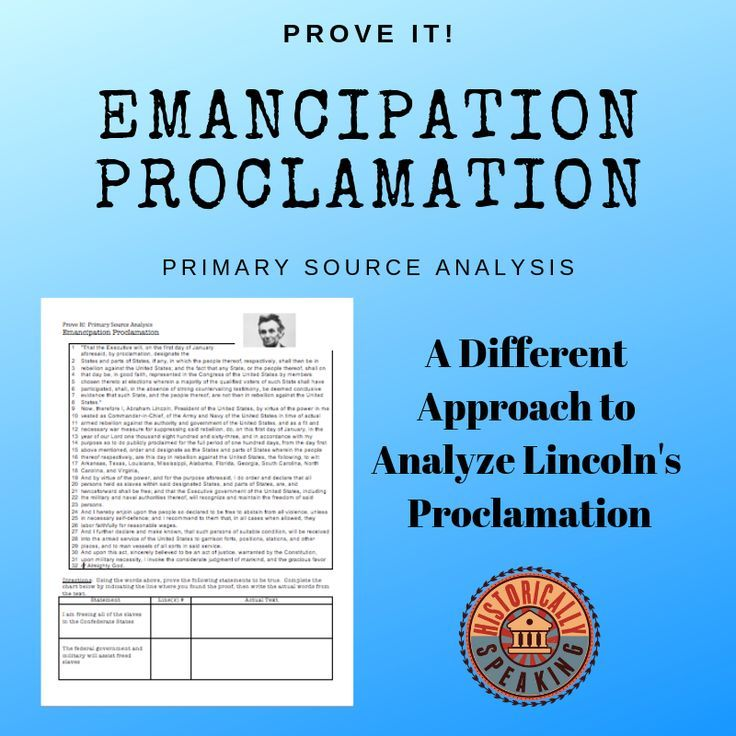 Emancipation Proclamation Prove It Primary Source Analysis