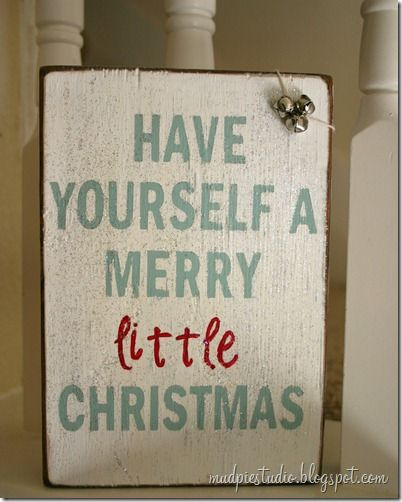 197 best We Need a Little Christmas: Signs, Sayings, & Printables ...