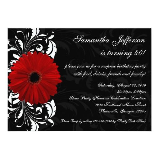 "40th Birthday party invitation features True Red Gerbera Daisy on black background with white scroll accent. Easy to customize it online! Also available are rsvp reply cards, thank you cards, envelope seals, photocards, table place cards binders and more!  <br><font size=""3""></font><br><font size=""5""><a href=""http://www.zazzle.com/custominvites/red+gerbera+gifts?rf=238816155515504908"">★★ CLICK HERE to view all Matching Items ★★</a><br>"