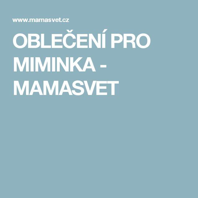 OBLEČENÍ PRO MIMINKA - MAMASVET