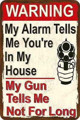 Funny Gun Sign- Alarm and Gun - Humorous - Metal or Plastic in Home & Garden, Home Décor, Plaques & Signs | eBay