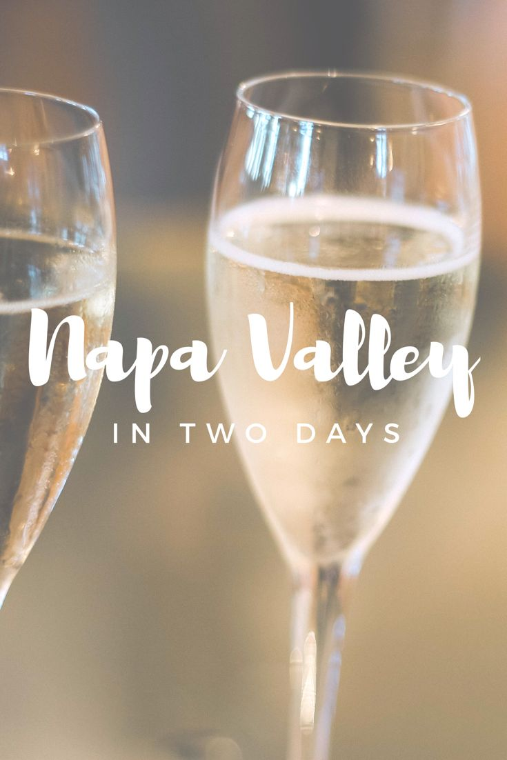 Napa Valley   City Guide #napa #valley #napavalley #tourguide #winery #wine #vineyard #itinerary #airbnb #howto #tastings #tips #california #grapes #redwine #whitewine #sparkling