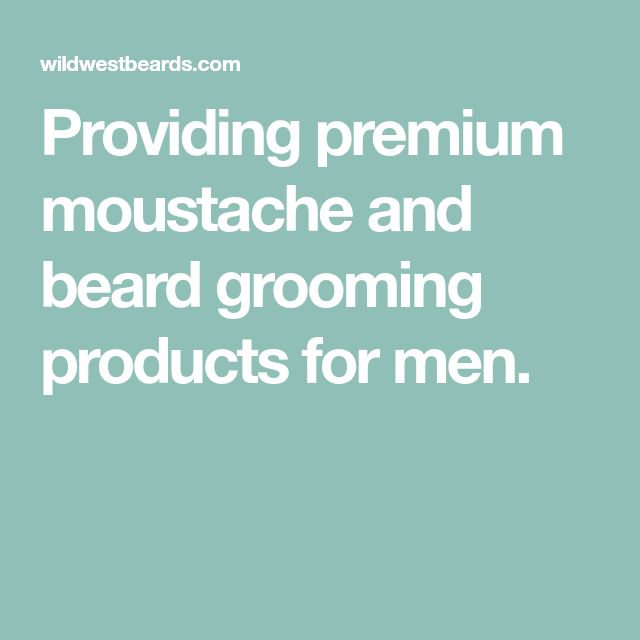 Providing premium moustache and beard grooming products for men.