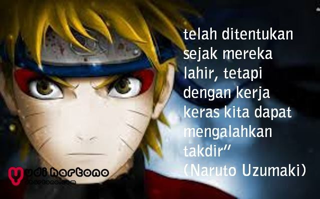 Kata Mutiara Naruto Tentang Cinta Persahabatan Dan Impian
