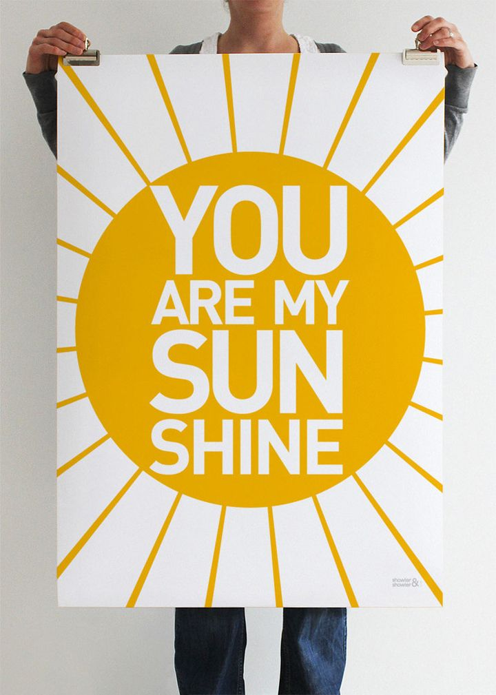 you are my sunshine: Wall Art, Picture-Black Posters, Graphics Prints, Quote, Sun Shinee, Art Prints, Graphics Design, Sunshine Prints, Kids Rooms