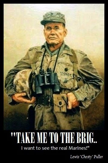 Chesty Puller.