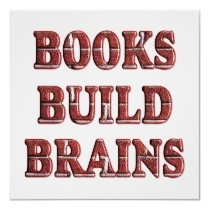 Books Build Brains - Starting at $11.80 Posters by SchoolAids