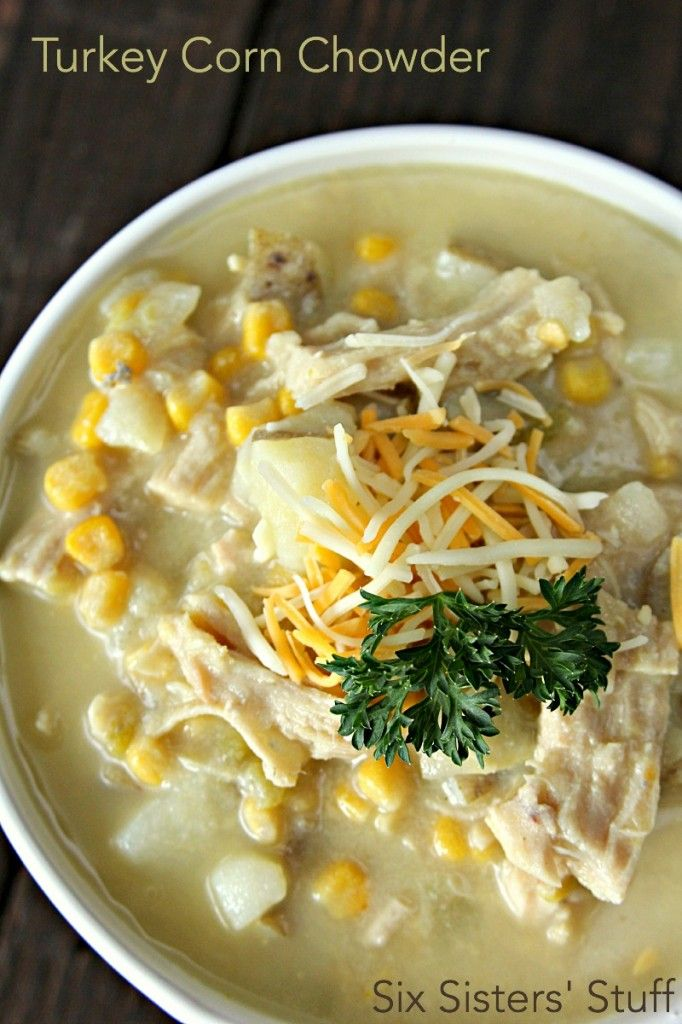 Turkey Corn Chowder Recipe on @SixSistersStuff